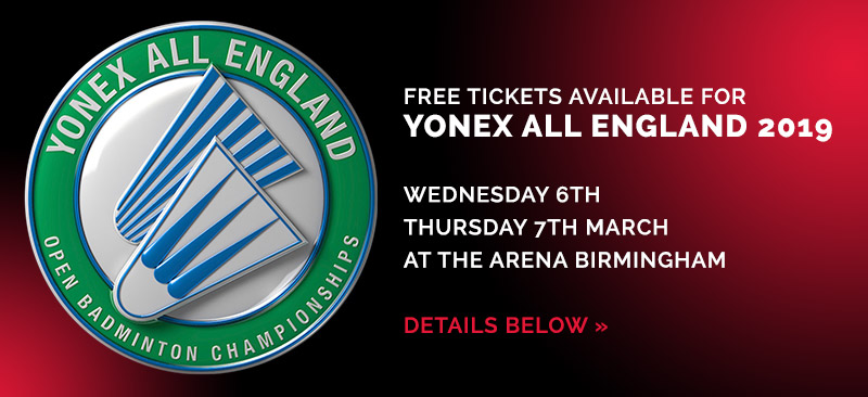FREE TICKETS for Yonex All England Championships 2019